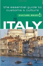 Italy – Culture Smart! The Essential Guide To Customs & Culture [Book Review]